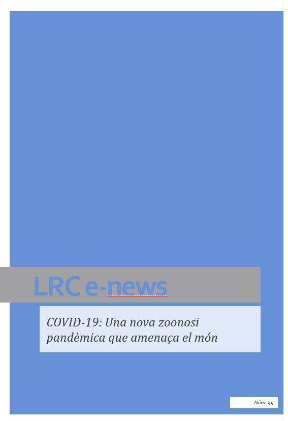 COVID-19: Una nova zoonosi pandèmica que amenaça el mon